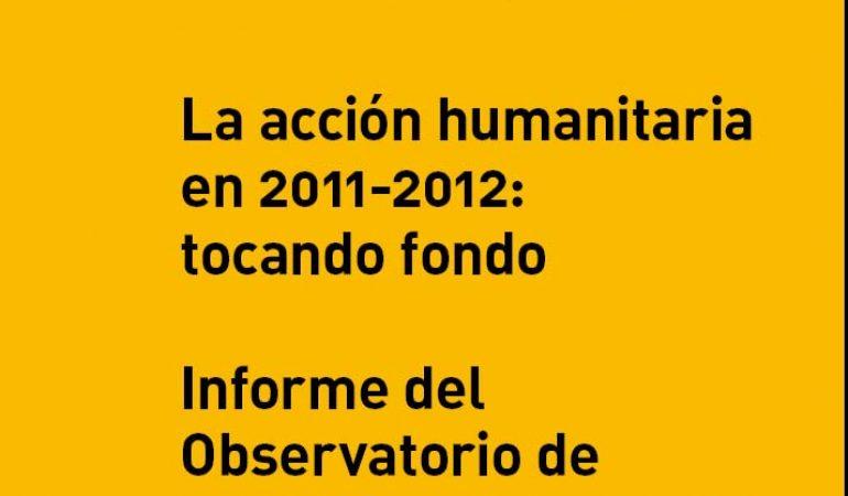 La Acción Humanitaria en 2011-2012: tocando fondo