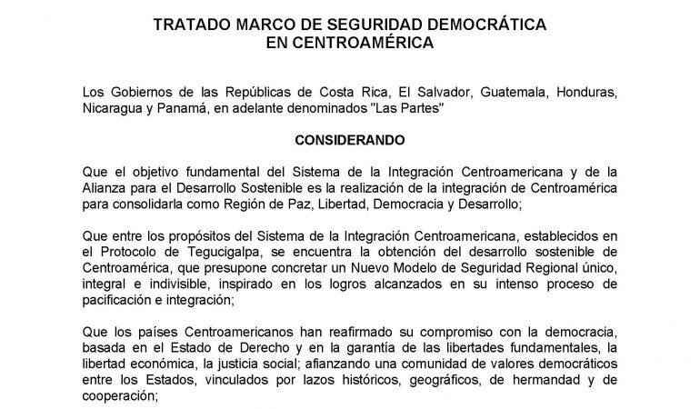 Tratado Marco de Seguridad Democrática en Centroamérica – Agencia ...