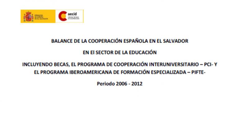 BALANCE DE LA COOPERACIÓN ESPAÑOLA EN EL SALVADOR EN El SECTOR DE LA EDUCACIÓN