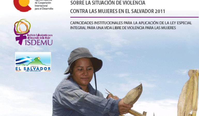 Tercer Informe Nacional sobre la Situación de Violencia Contra las Mujeres en El Salvador 2011