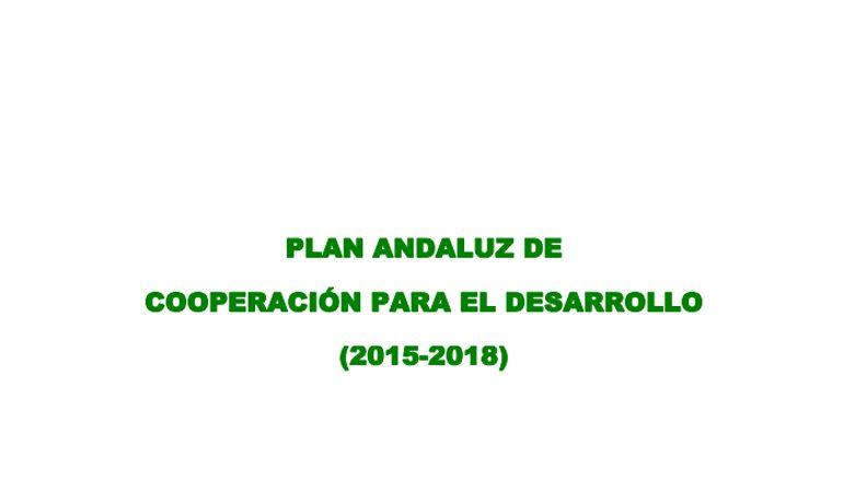 Plan Andaluz de Cooperación para el Desarrollo 2015-2018
