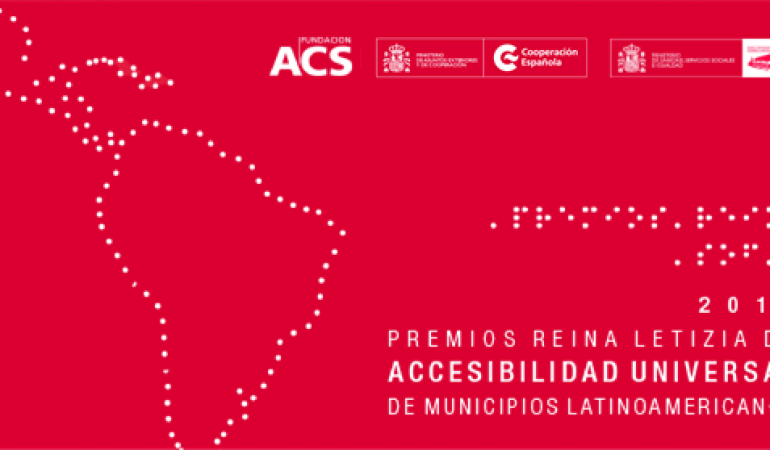 Premios Reina Letizia de Accesibilidad Universal para Municipios Latinoamericanos