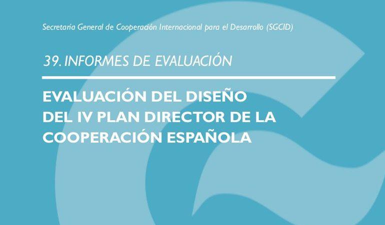 | Evaluación del Diseño del IV Plan Director de la Cooperación Española