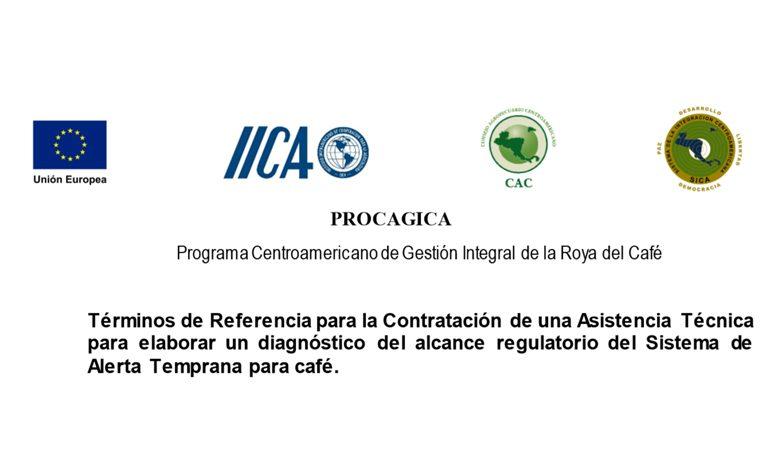 Contratación de una Asistencia Técnica para elaborar un diagnóstico del alcance regulatorio del Sistema de Alerta Temprana para café.