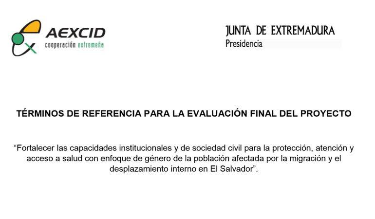 """""""Fortalecer las capacidades institucionales y de sociedad civil para la protección, atención y acceso a salud con enfoque de género de la población afectada por la migración y el desplazamiento interno en El Salvador"""