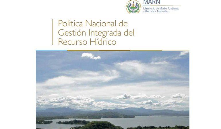 Politica Nacional de Gestión Integrada del Recurso Hídrico