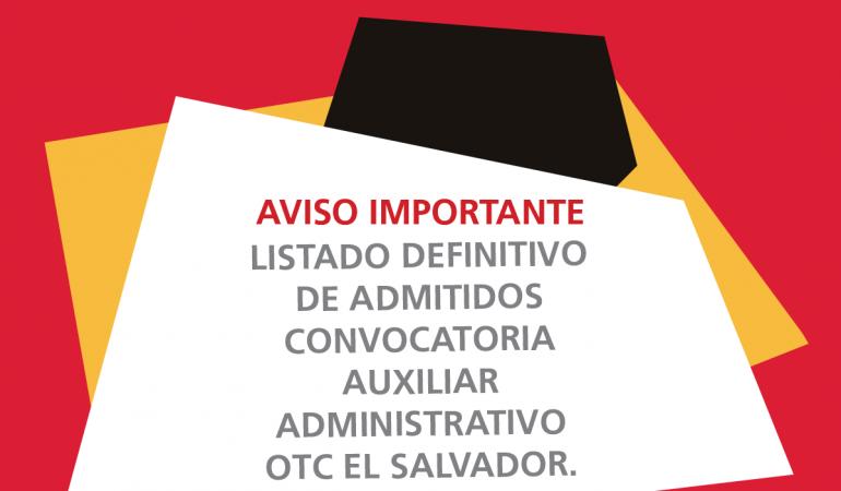"""Listado definitivo de admitidos y excluidos en el proceso selectivo – Auxiliar Administrativo""""."""